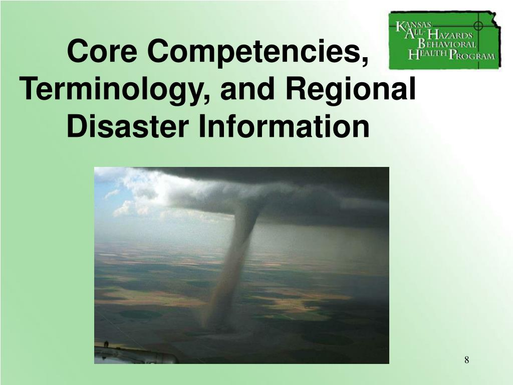 Core Competencies, Terminology, and Regional Disaster Information
