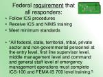 federal requirement that all responders