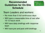 recommended guidelines for on site schedule