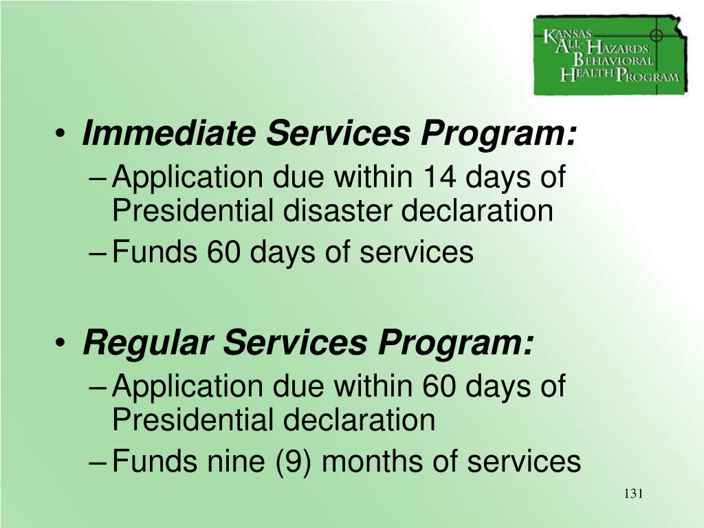Immediate Services Program: