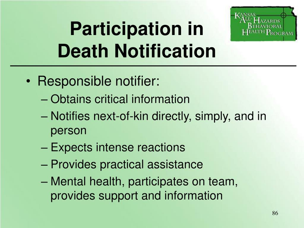 Participation in             Death Notification
