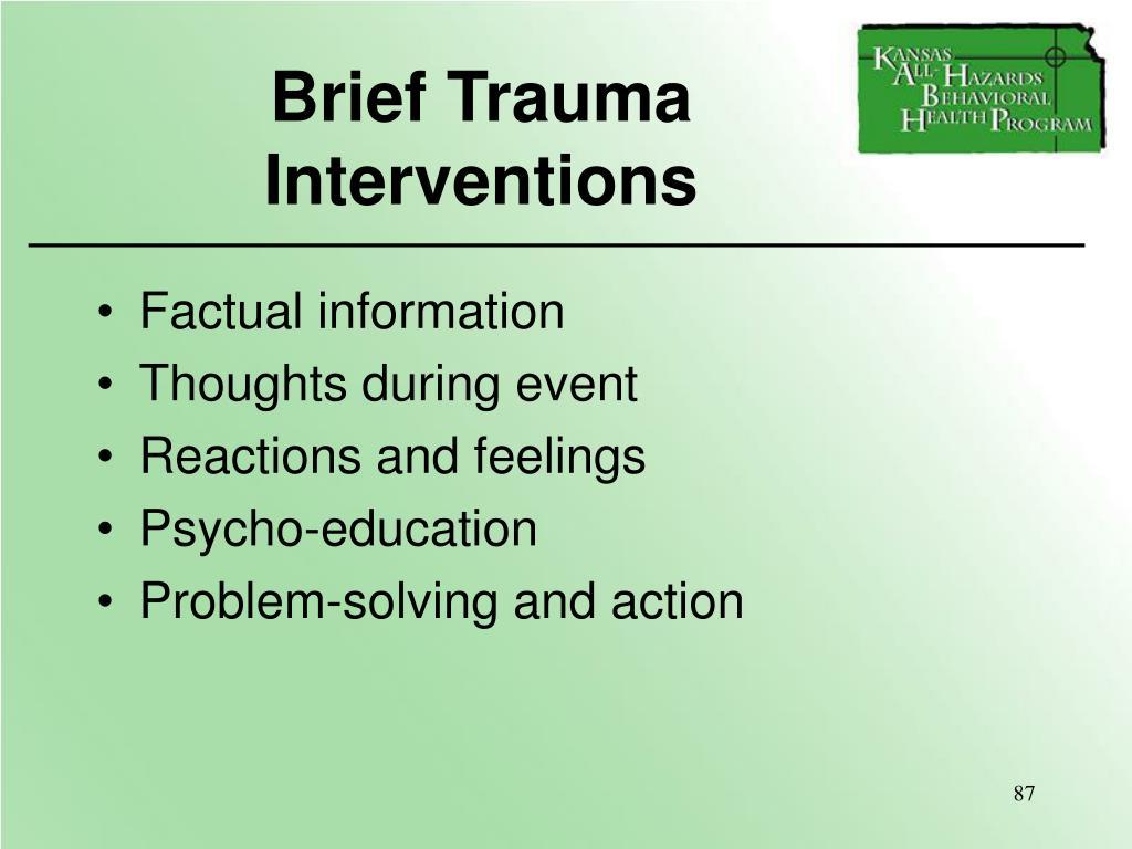 Brief Trauma     Interventions