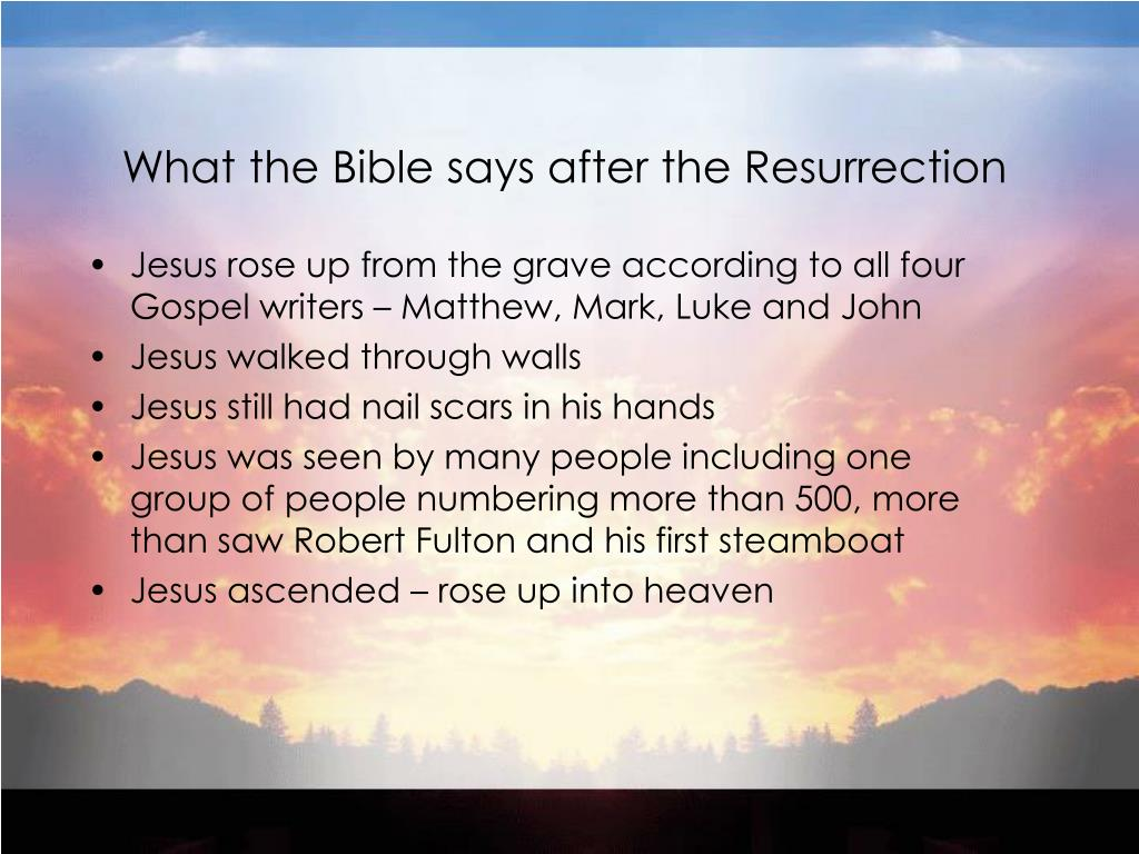 What the Bible says after the Resurrection