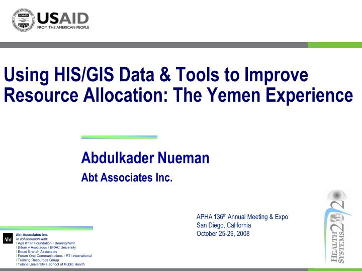 Using his gis data tools to improve resource allocation the yemen experience