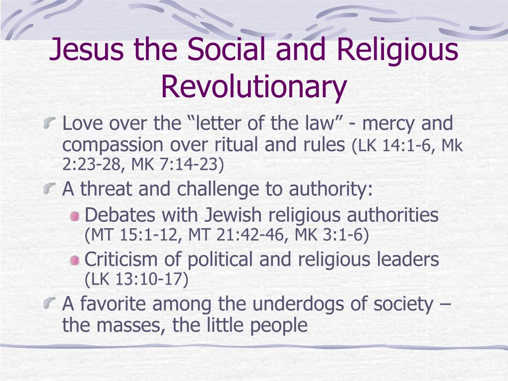Jesus the Social and Religious Revolutionary