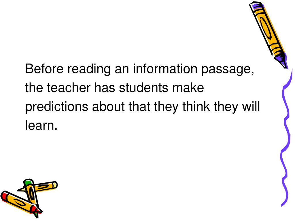 Before reading an information passage,