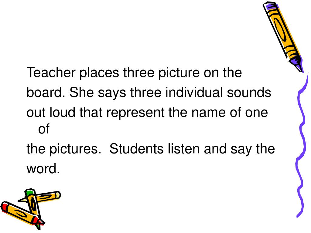 Teacher places three picture on the