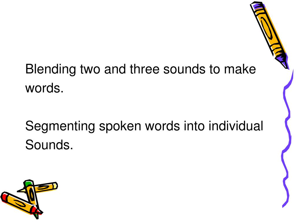Blending two and three sounds to make