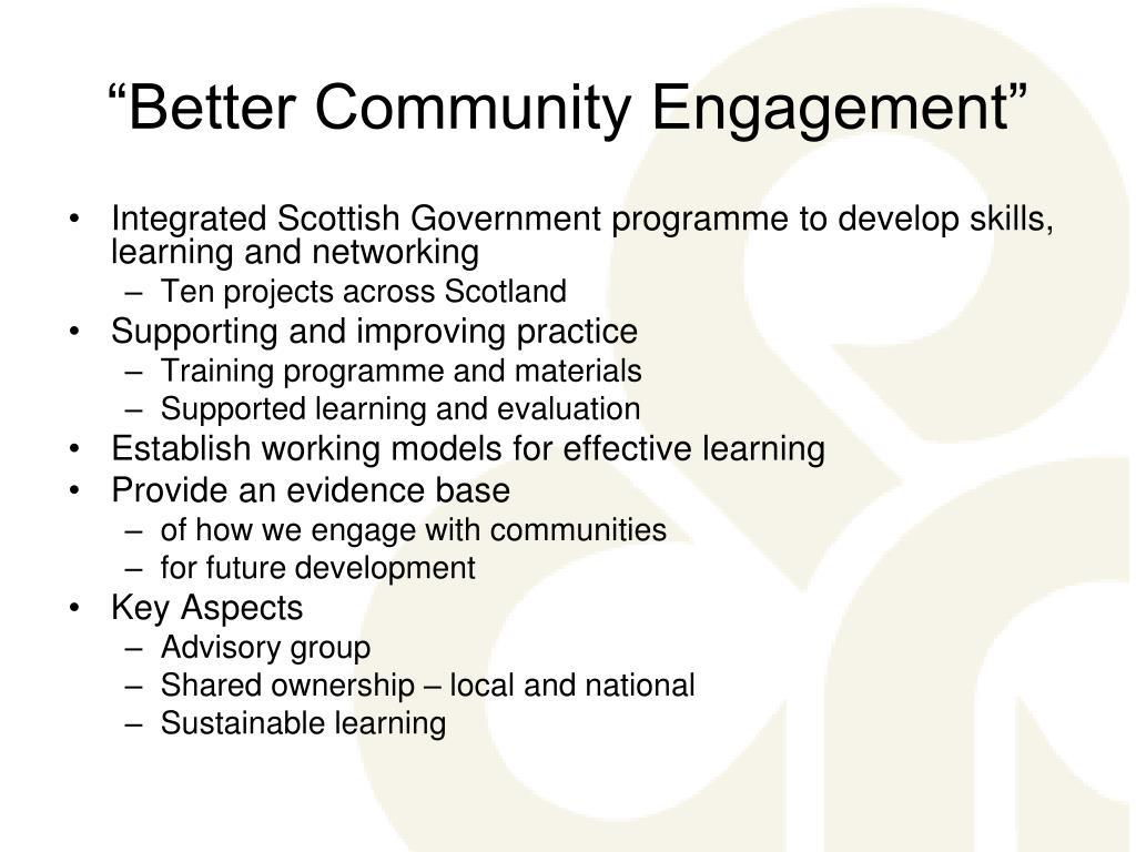 """Better Community Engagement"""