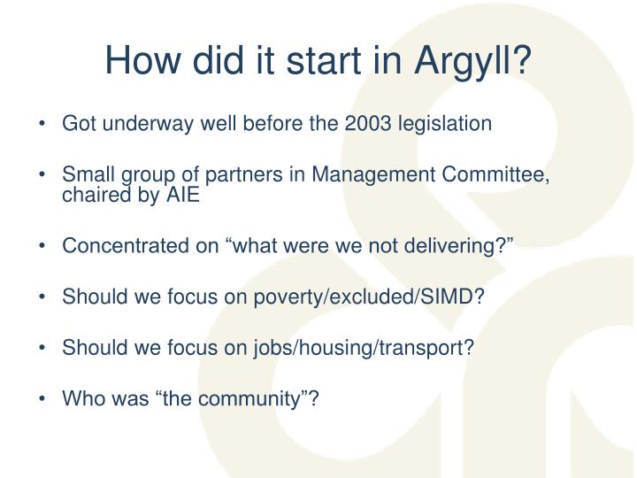 How did it start in argyll