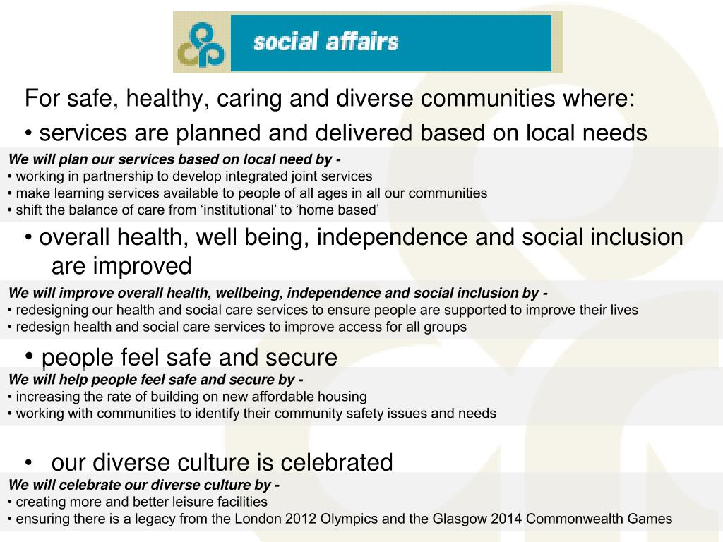 For safe, healthy, caring and diverse communities where: