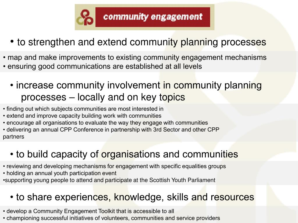 • map and make improvements to existing community engagement mechanisms
