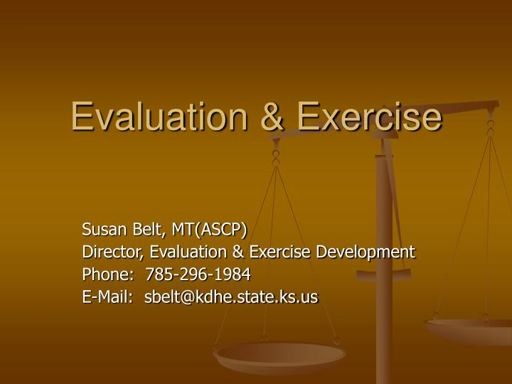 Evaluation exercise