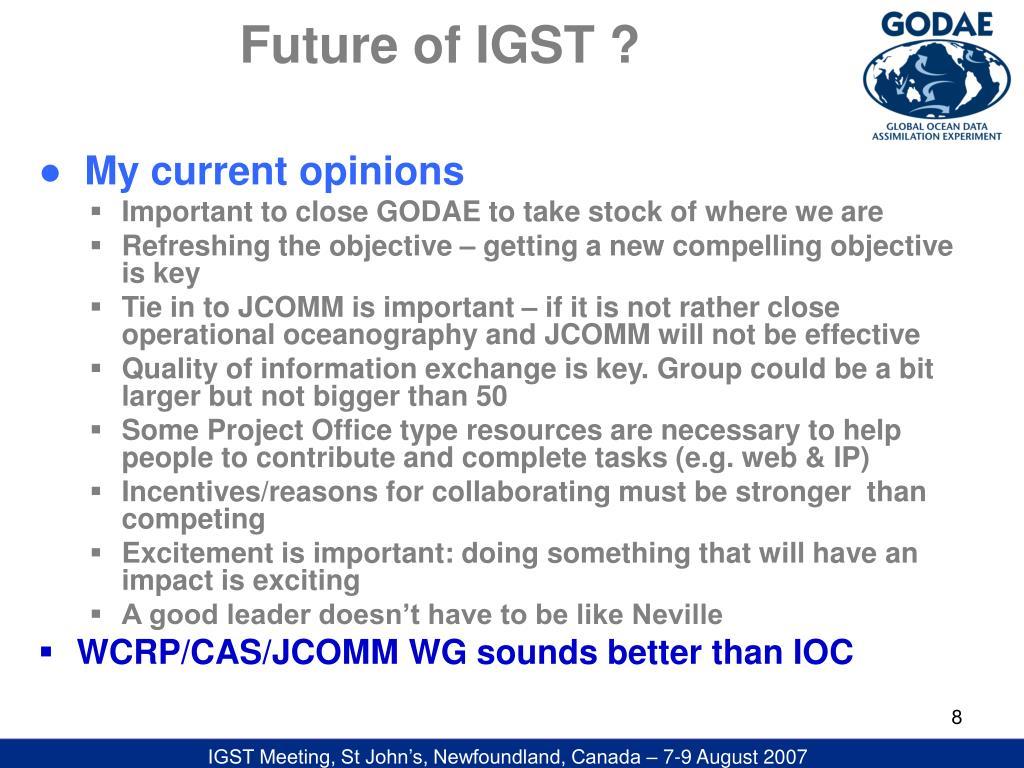 Future of IGST ?