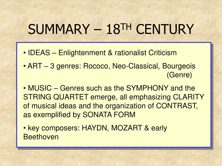 Summary 18 th century