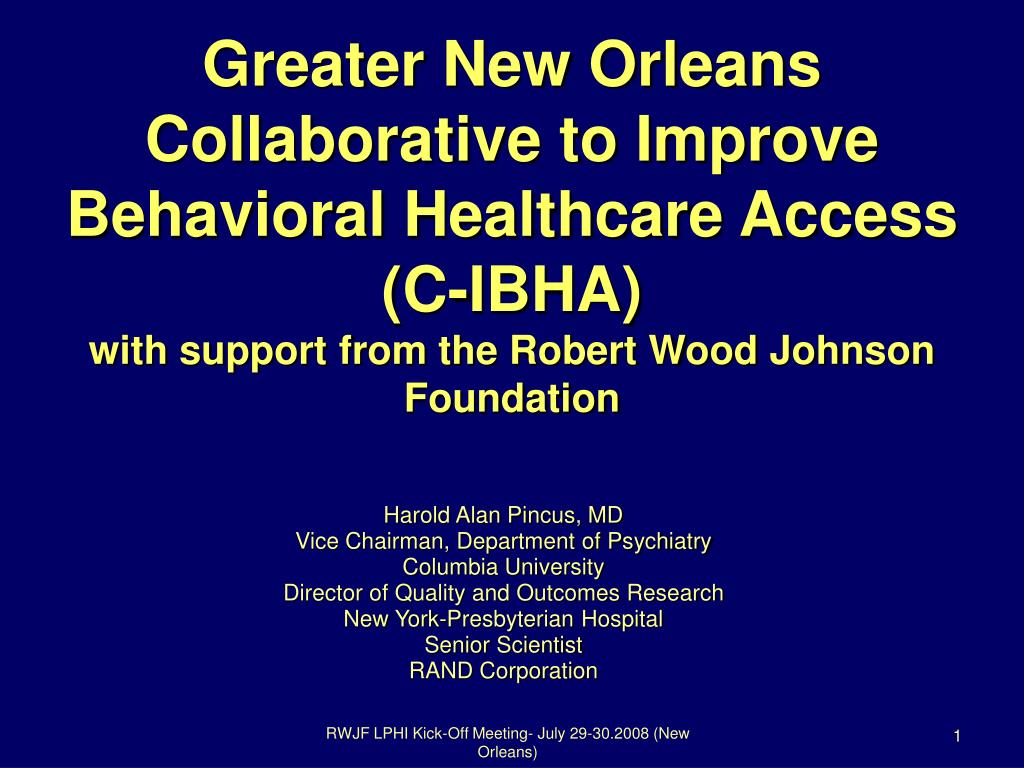 Greater New Orleans Collaborative to Improve Behavioral Healthcare Access