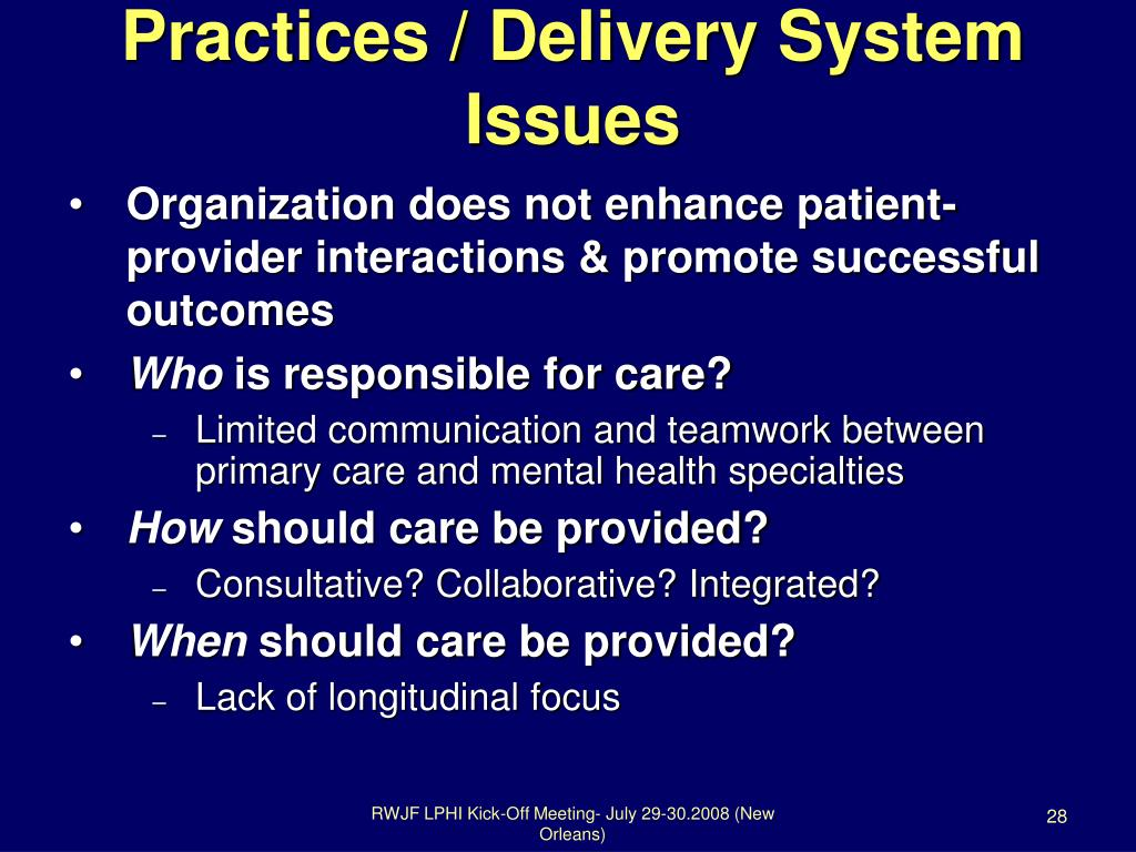 Practices / Delivery System Issues