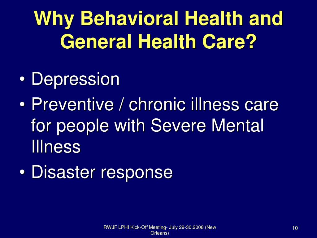 Why Behavioral Health and
