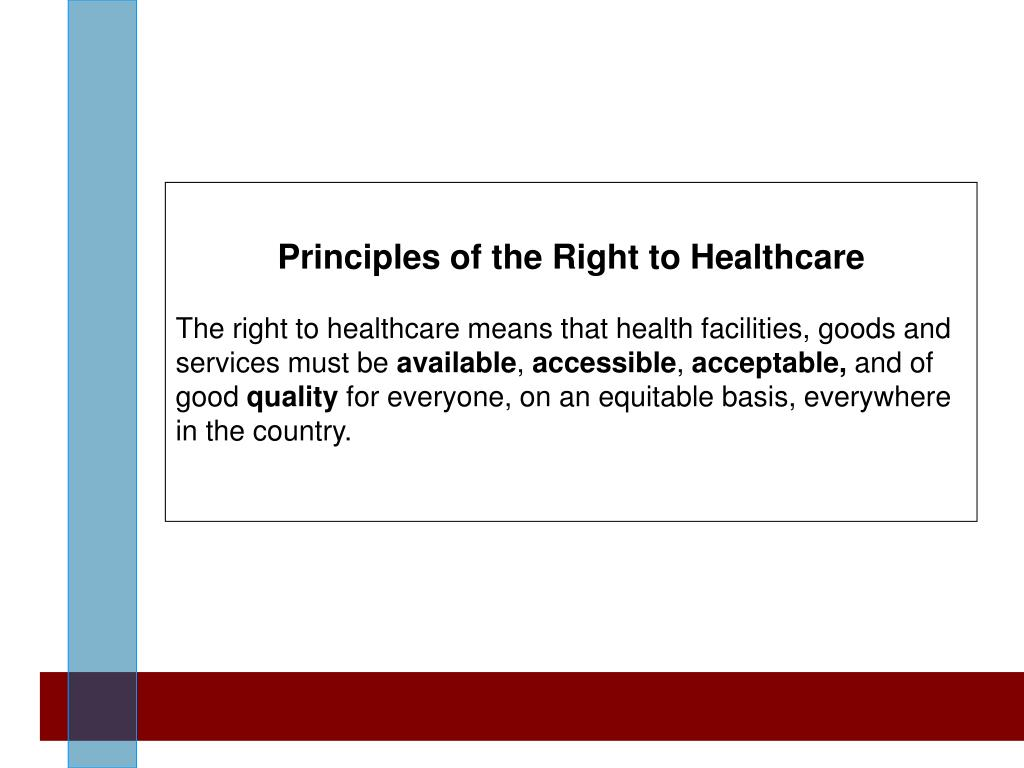 Principles of the Right to Healthcare
