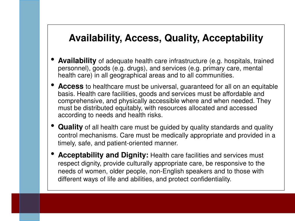 Availability, Access, Quality, Acceptability