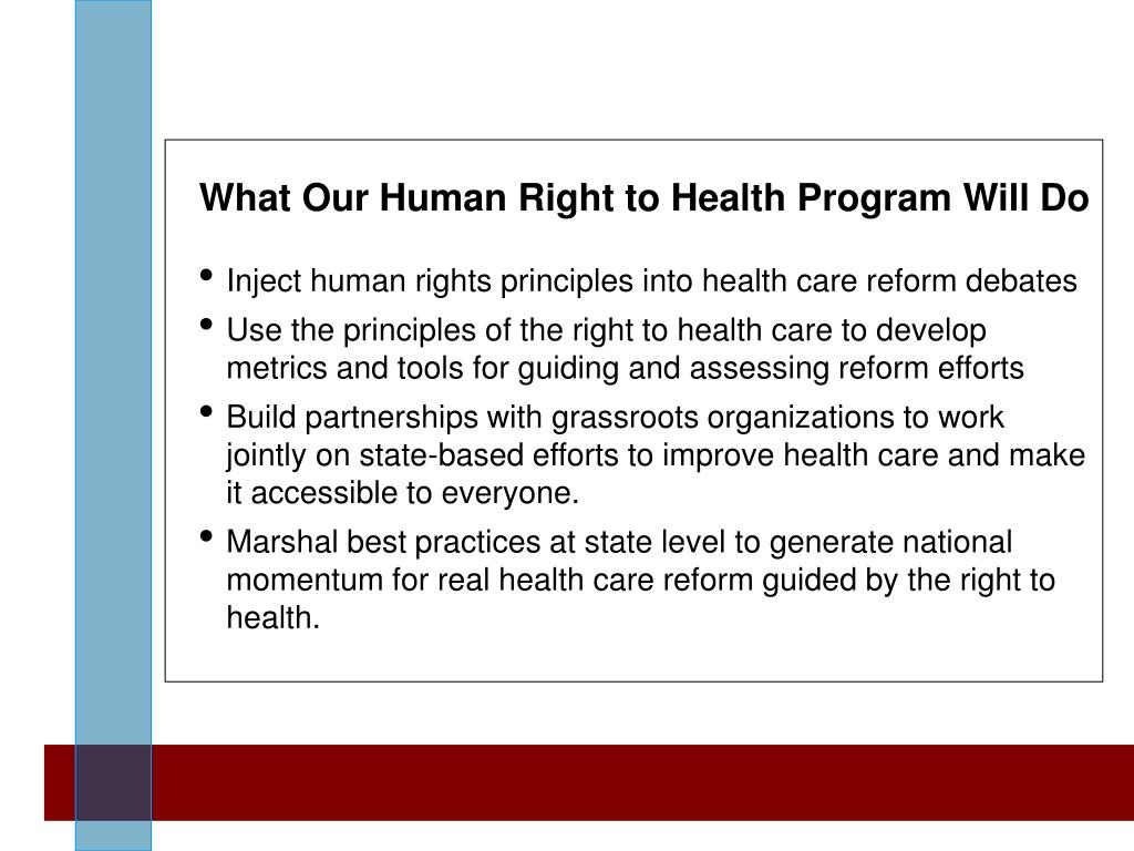 What Our Human Right to Health Program Will Do