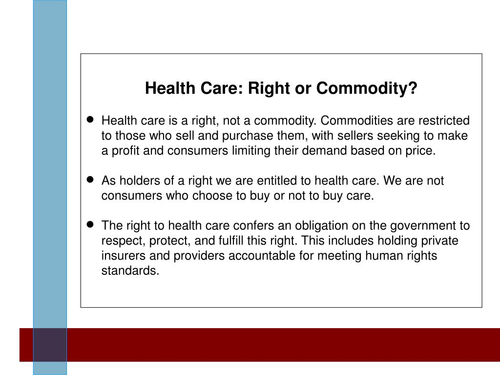 Health Care: Right or Commodity?