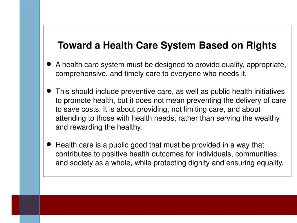 Toward a Health Care System Based on Rights