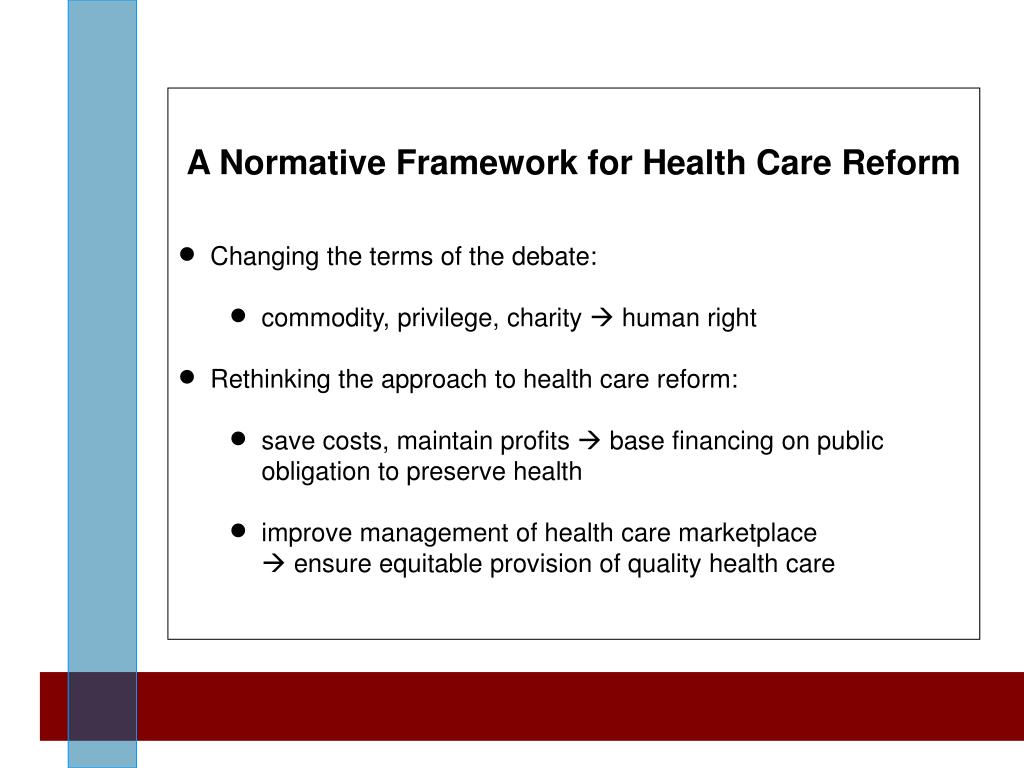 A Normative Framework for Health Care Reform
