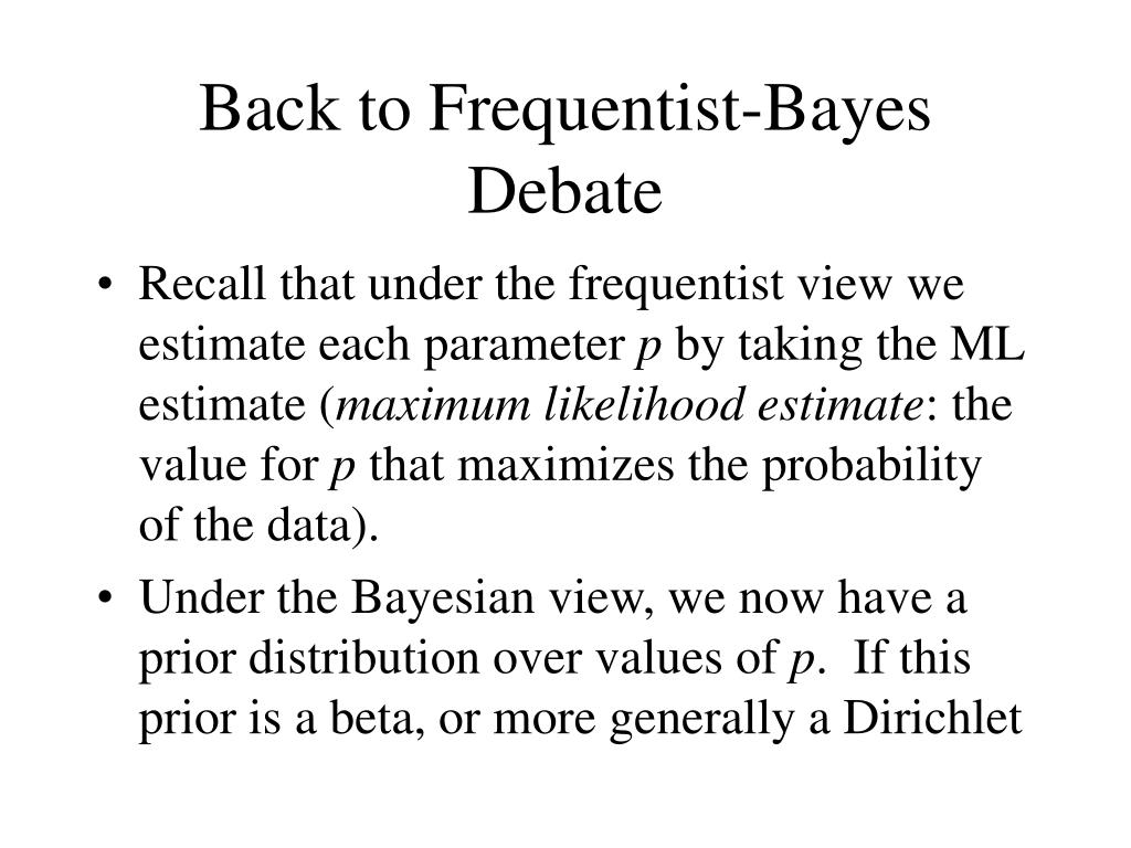 Back to Frequentist-Bayes Debate