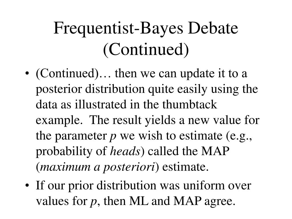 Frequentist-Bayes Debate (Continued)