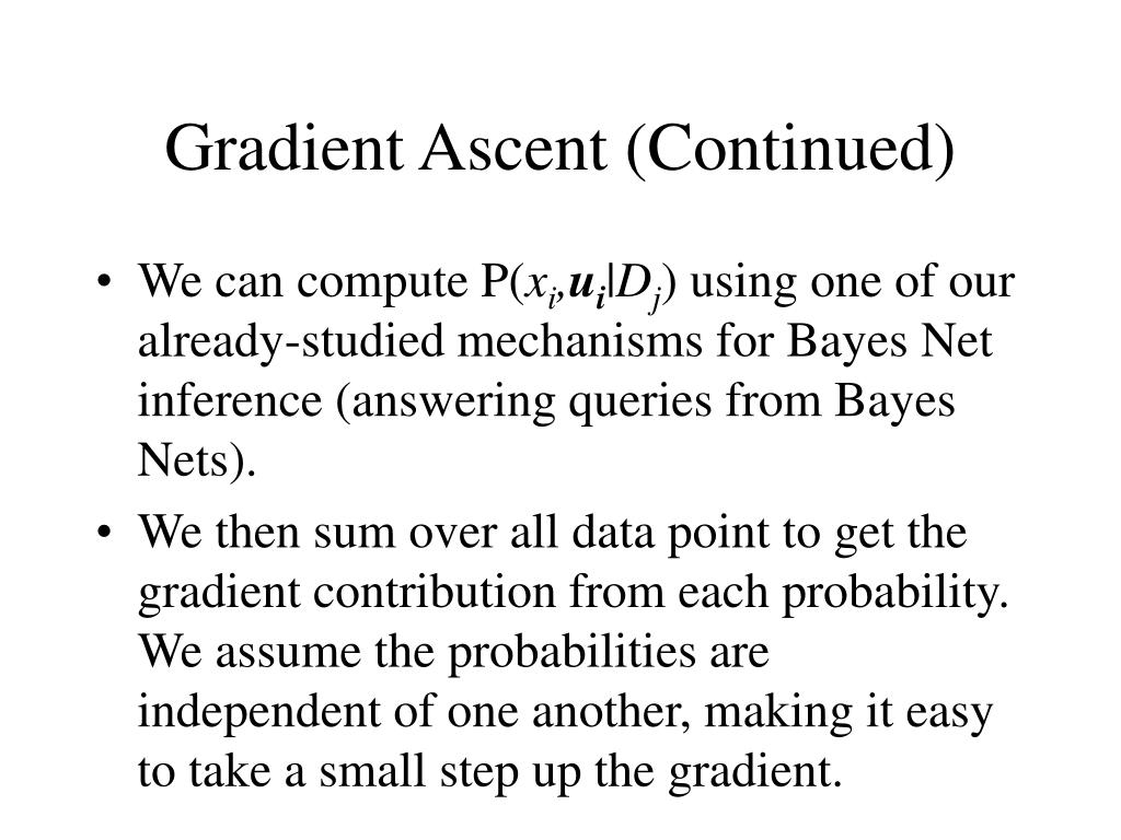 Gradient Ascent (Continued)