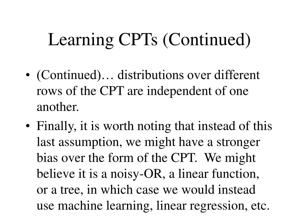 Learning CPTs (Continued)