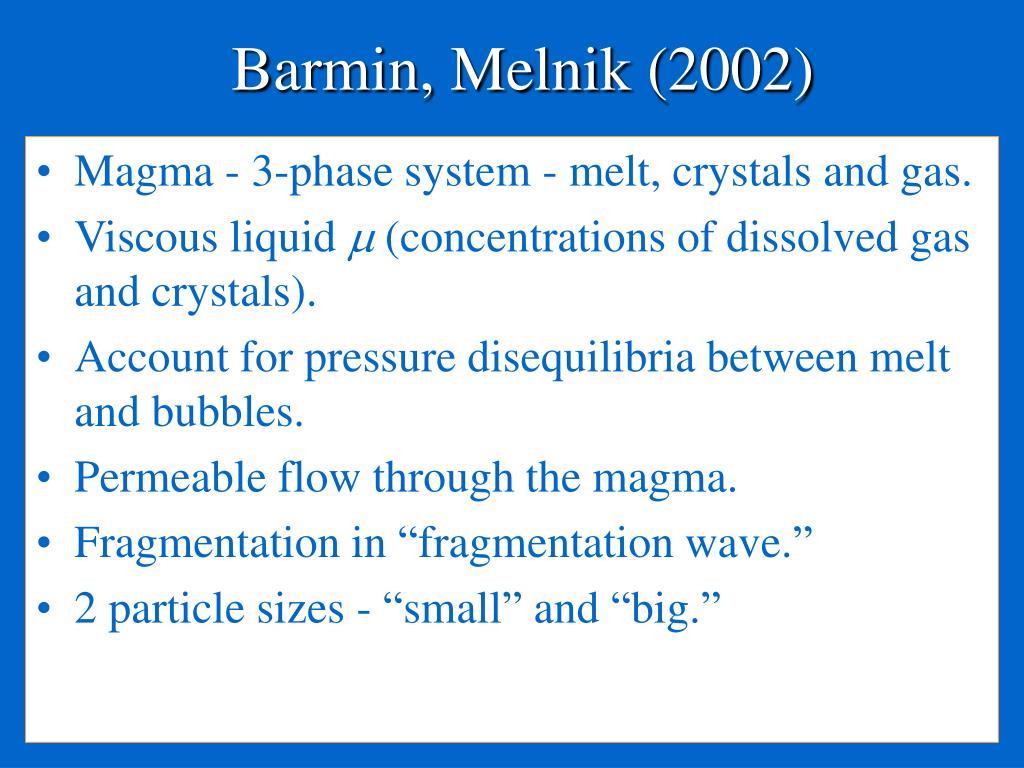 Barmin, Melnik (2002)