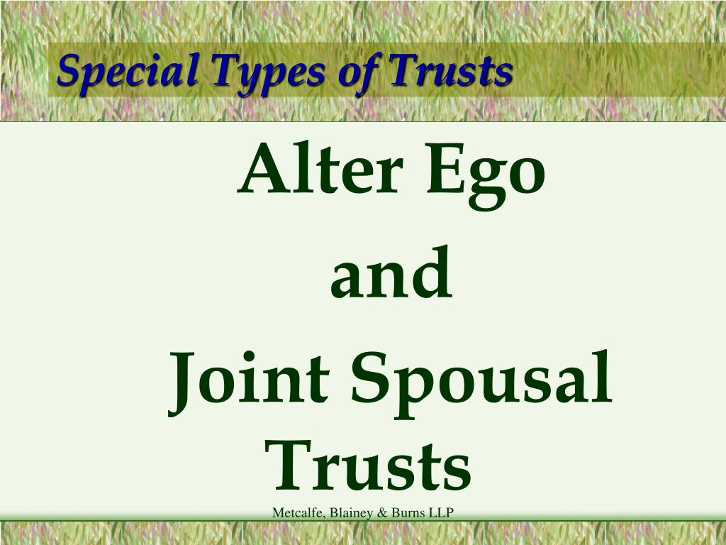 Special Types of Trusts