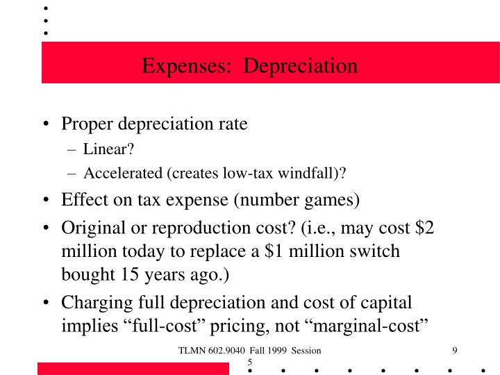 Expenses:  Depreciation