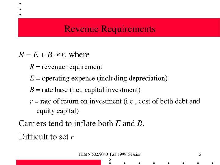 Revenue Requirements
