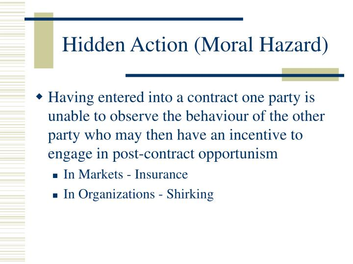 Hidden Action (Moral Hazard)