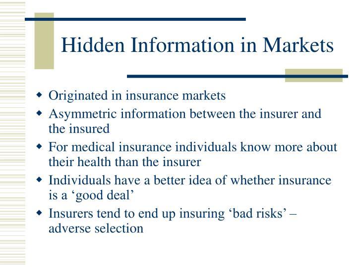 Hidden Information in Markets