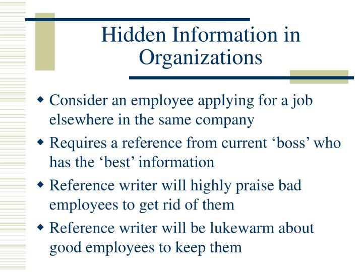 Hidden Information in Organizations