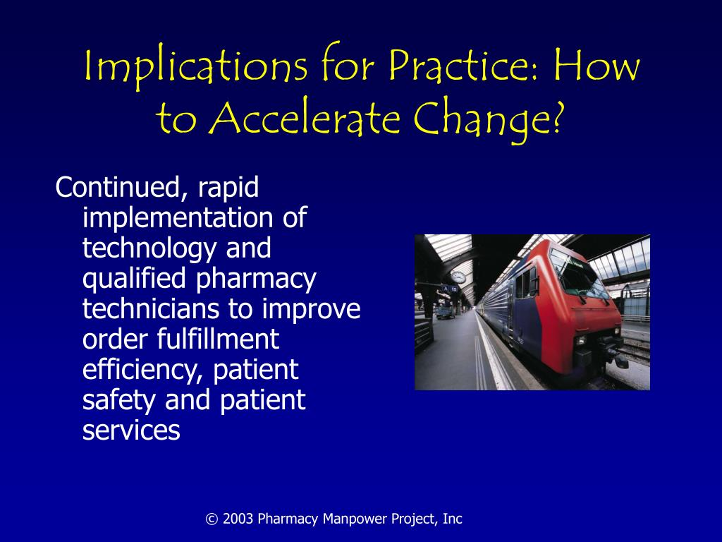 Implications for Practice: How to Accelerate Change?