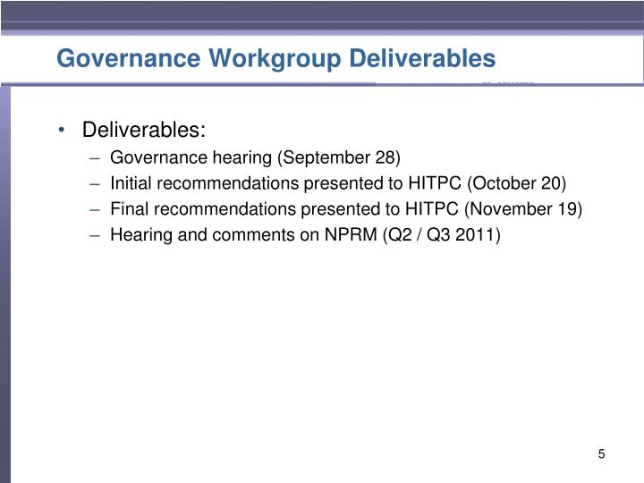Governance Workgroup Deliverables