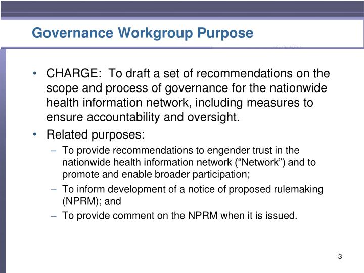 Governance Workgroup Purpose