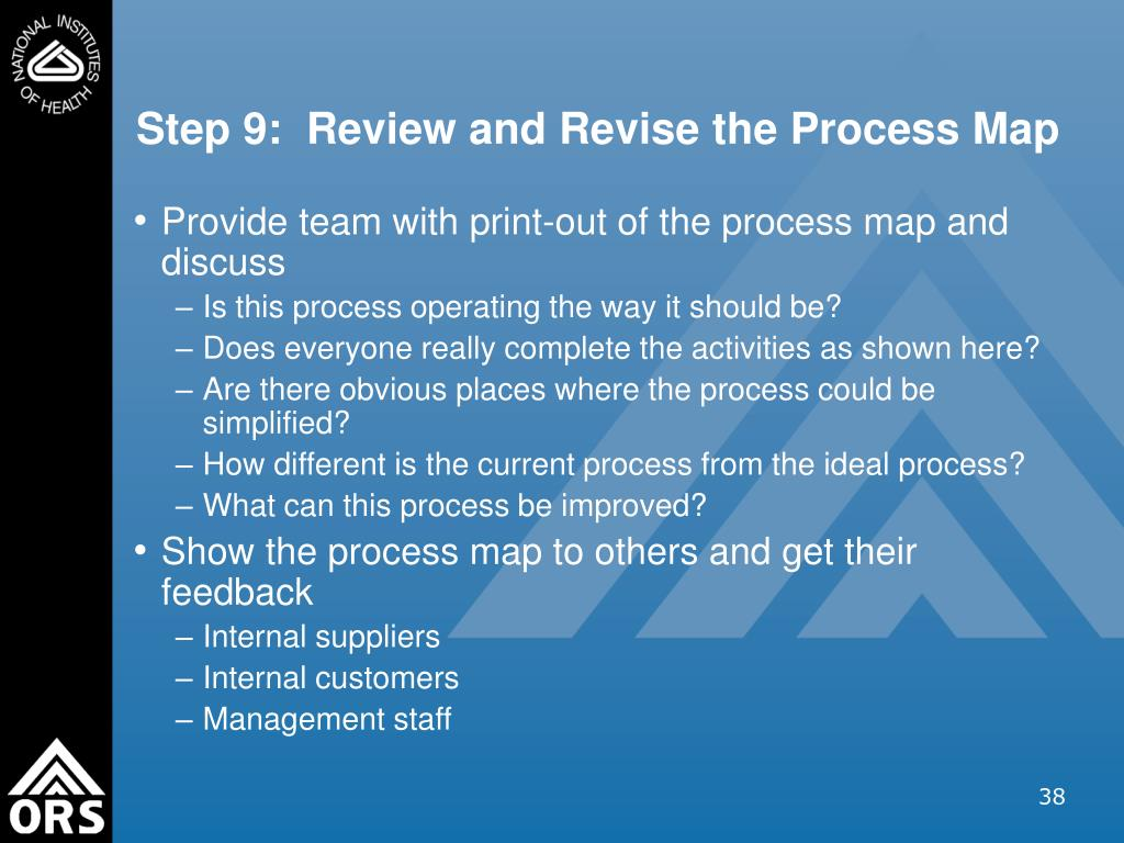 Step 9:  Review and Revise the Process Map