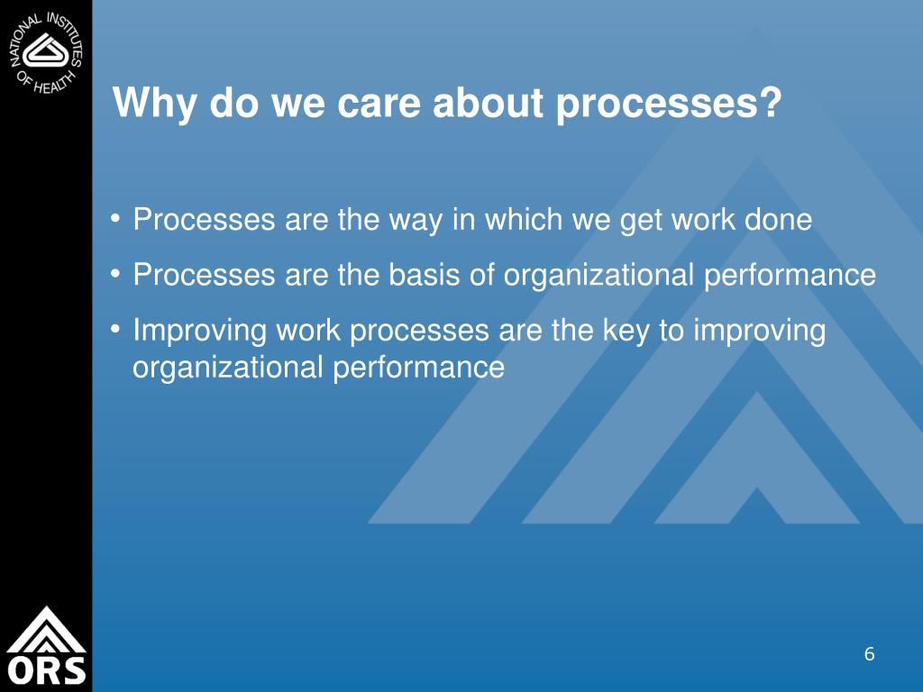 Why do we care about processes?