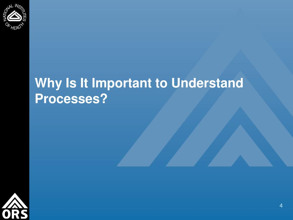 Why Is It Important to Understand Processes?