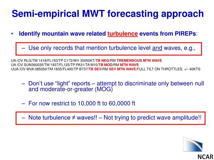 Semi-empirical MWT forecasting approach