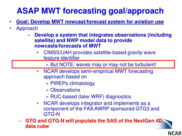 ASAP MWT forecasting goal/approach