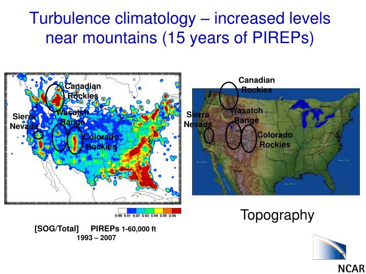 Turbulence climatology – increased levels near mountains (15 years of PIREPs)