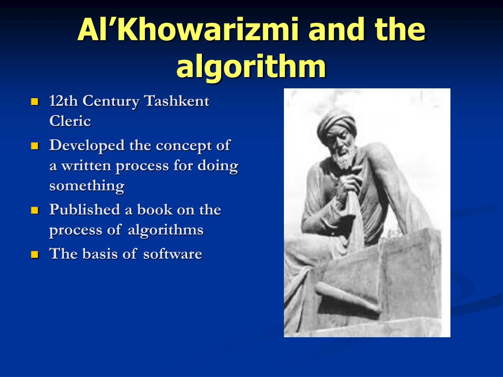 Al'Khowarizmi and the algorithm