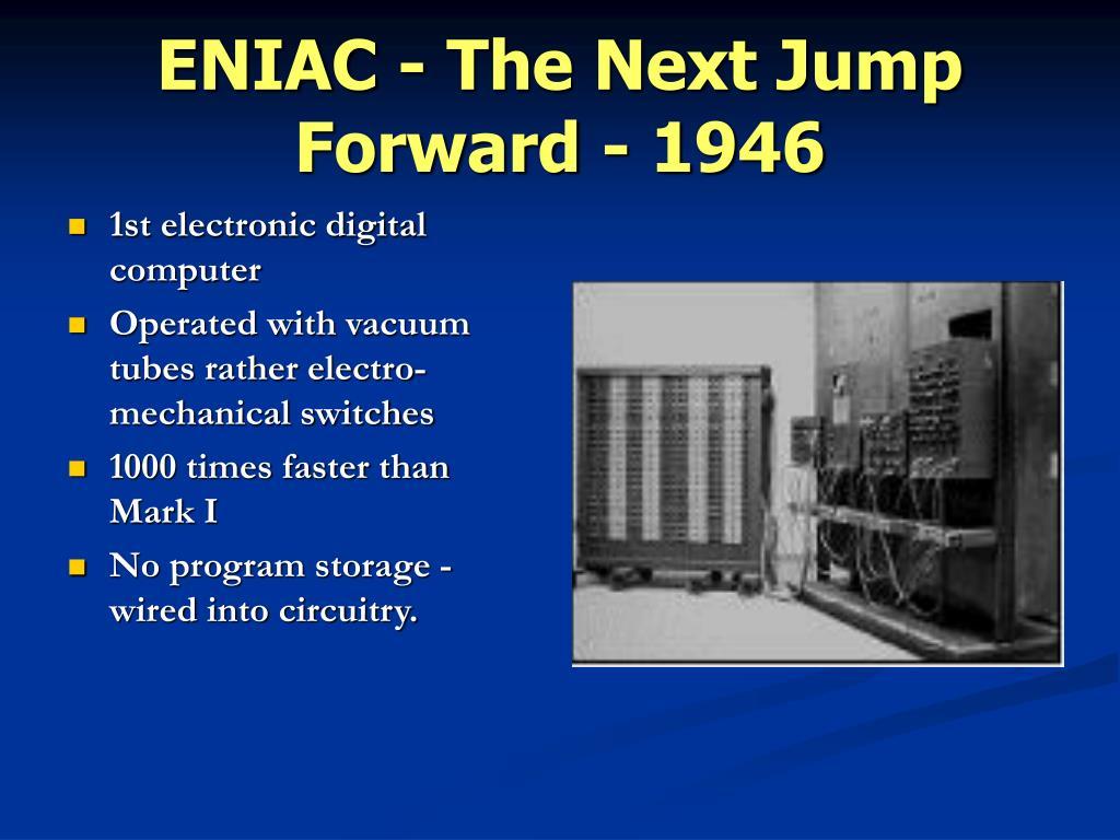 ENIAC - The Next Jump Forward - 1946